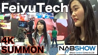 【NAB 2016】FeiyuTech 最新4Kカメラジンバル【SUMMON 3-Axis Handheld Steady Brushless Gimbal Camera】