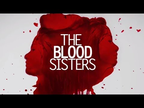 The Blood Sisters Trade Trailer: Coming in 2018 on ABS-CBN!