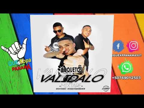VALIDALO MIXTAPE - DJ TITO COQUETOS SOUND CREW [ AUDIO OFICIAL ] #ESTRENOS2K19