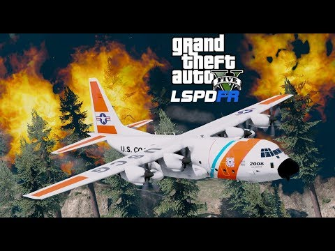GTA 5 Coast Guard C-130 Delivers Aid To Wildfire Firefighters - GTA 5 LSPDFR Coastal Callouts
