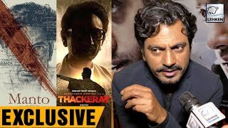 Nawazuddin Siddiqui Says, It Was Difficult To Do 'Manto' & 'Thackeray' At The Same Time