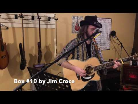 Bryan Scar  Box #10 Jim Croce    @ Scooters