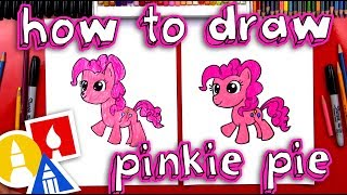 How To Draw Pinkie Pie - My Little Pony