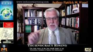 Feet To The Fire:  Patrick Wood- Technocracy & Trilateral Commision