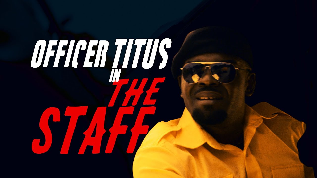 OFFICER TITUS - S2E12 - THE STAFF