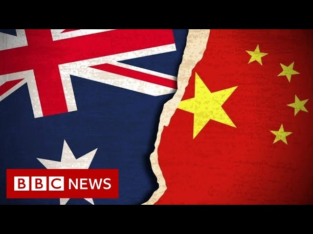 What is behind Australia-China tensions? - BBC News