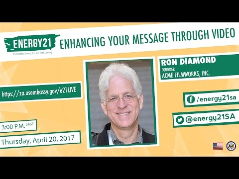 Energy 21: Enhancing Your Message Through Video