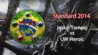MTGO Brasil - Jeskai Tempo vs UW Heroic