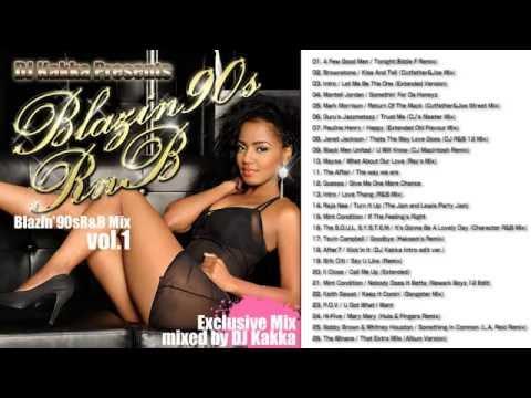 DJ Kakka Blazin' 90s R&B Mix