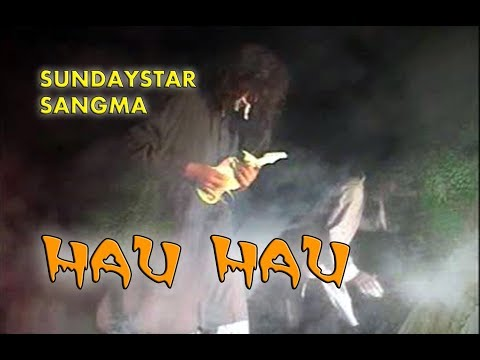 Sundaystar Sangma - Hau Hau (Mandi Mandi Simmilla Inbaongjokni) 2004