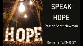 Speak Hope: Steadfast (Romans 16:21-27)