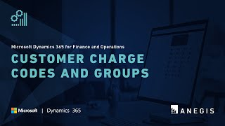 Dynamics 365 Operations: Customer Charge Codes and Groups