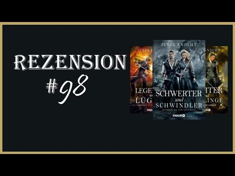 Die Gilde der Duellanten - Julia Knight (3-1 Rezension) [Rezension #98]
