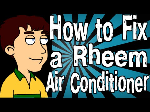 How to Fix a Rheem Air Conditioner