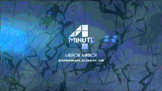 4minute - Mirror Mirror (Freakhouze Remix) mp3