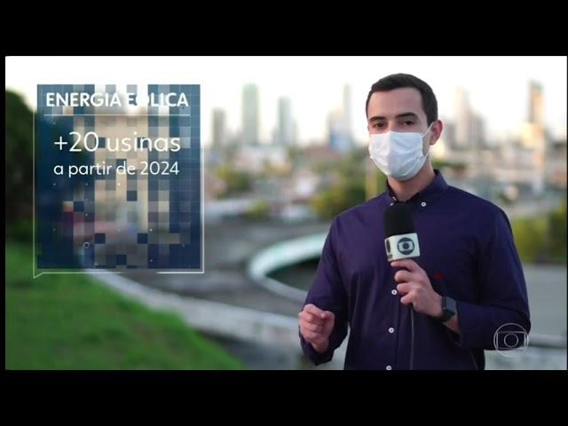 Jornal Nacional (16/07) - RN lidera leilões de energia e investimentos em eólicas