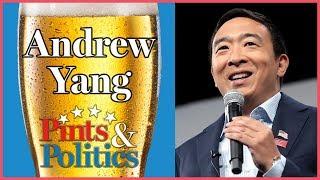 Pints & Politics - Andrew Yang