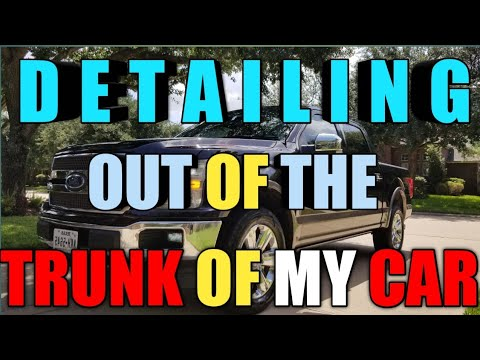Auto Detailing out of the Trunk of my car / Tips and Tricks, Infiniti Q50, VW Atlas,F-150 KING Ranch
