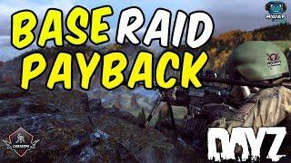 Base Raid - Payback!   DayZ Standalone 1.0