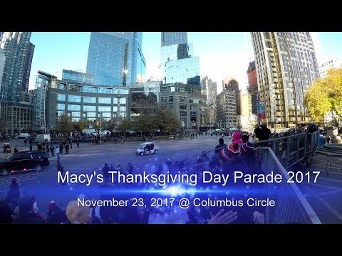 ⁴ᴷ Full Entire Macy's Thanksgiving Day Parade 2017 from Columbus Circle Bleachers