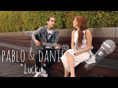 """LUCKY"" – PABLO Y DANIELA (COVER)"