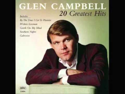By The Time I Get To Phoenix- Glen Campbell