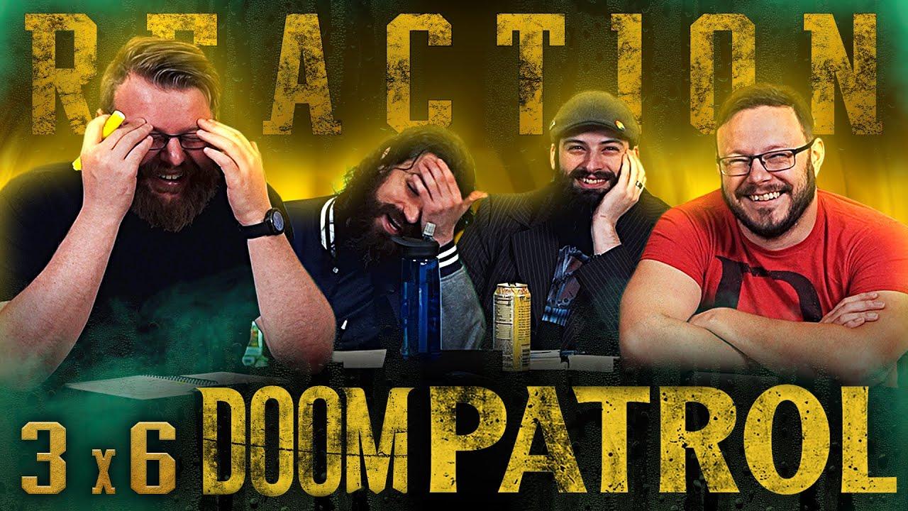 "Doom Patrol 3x6 REACTION!! ""1917 Patrol"""