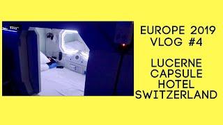 Gambar cover Europe 2019 Vlog #4 Lucerne Capsule Hotel