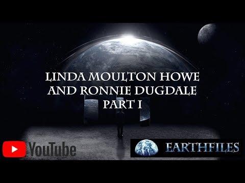 Linda Moulton Howe and Ronnie Dugdale Part I