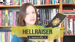 Do prazer ao sangue com Hellraiser, de Clive Barker | RESENHA HELLRAISER (The Hellbound Heart)
