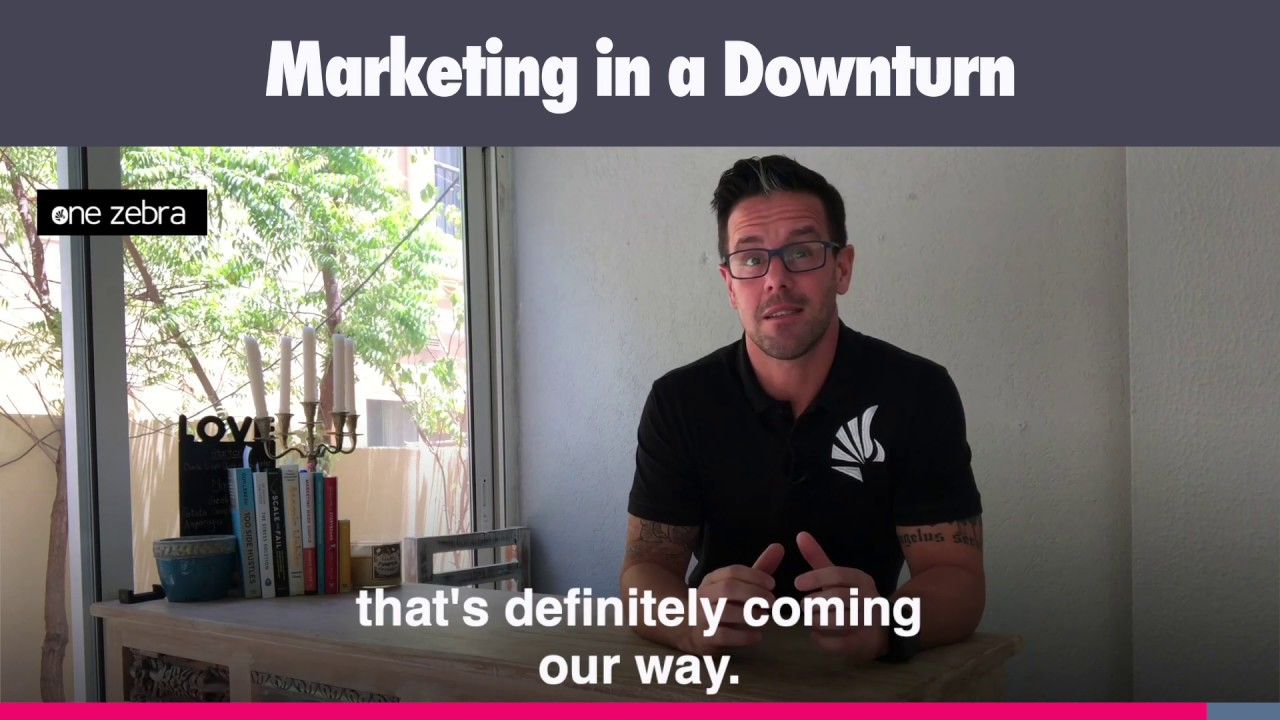 Video: Marketing in a Downturn