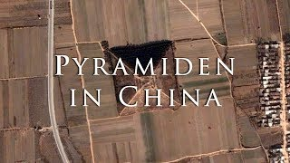 PYRAMIDEN IN CHINA - Archäologische Entdeckungen im Reich der Mitte