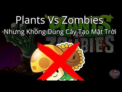 cách hack plants vs zombies 2 tren may tinh - Plants Vs Zombies Nhưng Không Dùng Cây Tạo Mặt Trời