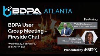 BDPA Atlanta - February Fireside Chat