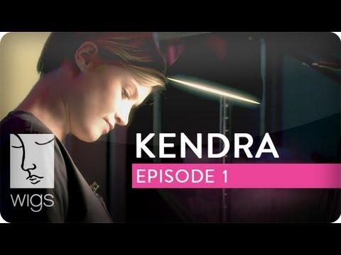 Kendra | Ep. 1 of 8 | Feat. Sarah Jones | WIGS
