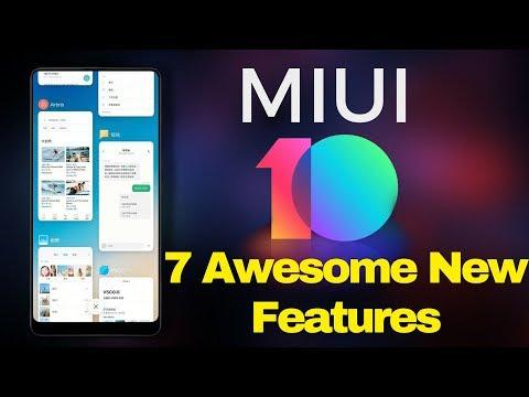 MIUI 10 - 7 NEW FEATURES COMING TO XIAOMI MI & REDMI Smartphones