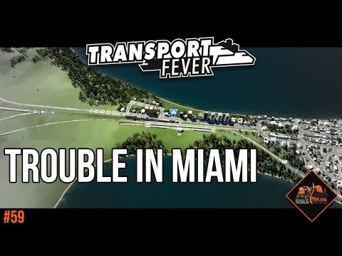 Can you help? Trouble in Miami | Transport Fever North Atlantic gameplay #59