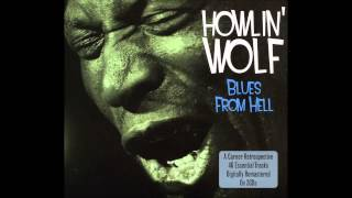 Howlin Wolf   Going Back Home
