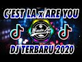 DJ ARE YOU WITH ME x C'EST LA VIE FULL BASS - DJ TIK TOK TERBARU 2020