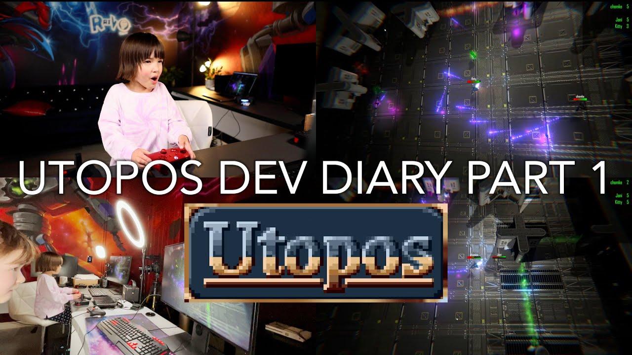 Utopos Dev Diary Part 1