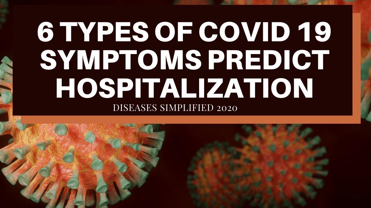 6 Types of COVID 19 Symptom Clusters Predict Hospitalization