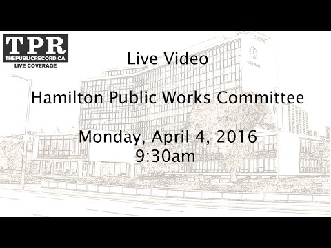 Hamilton Public Works Committee for April 4, 2016