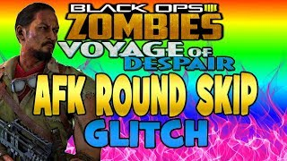 Black Ops 4 Zombies VOYAGE OF DESPAIR AFK ROUND SKIP GLITCH (SOLO) - NEW BO4 Zombies Glitches