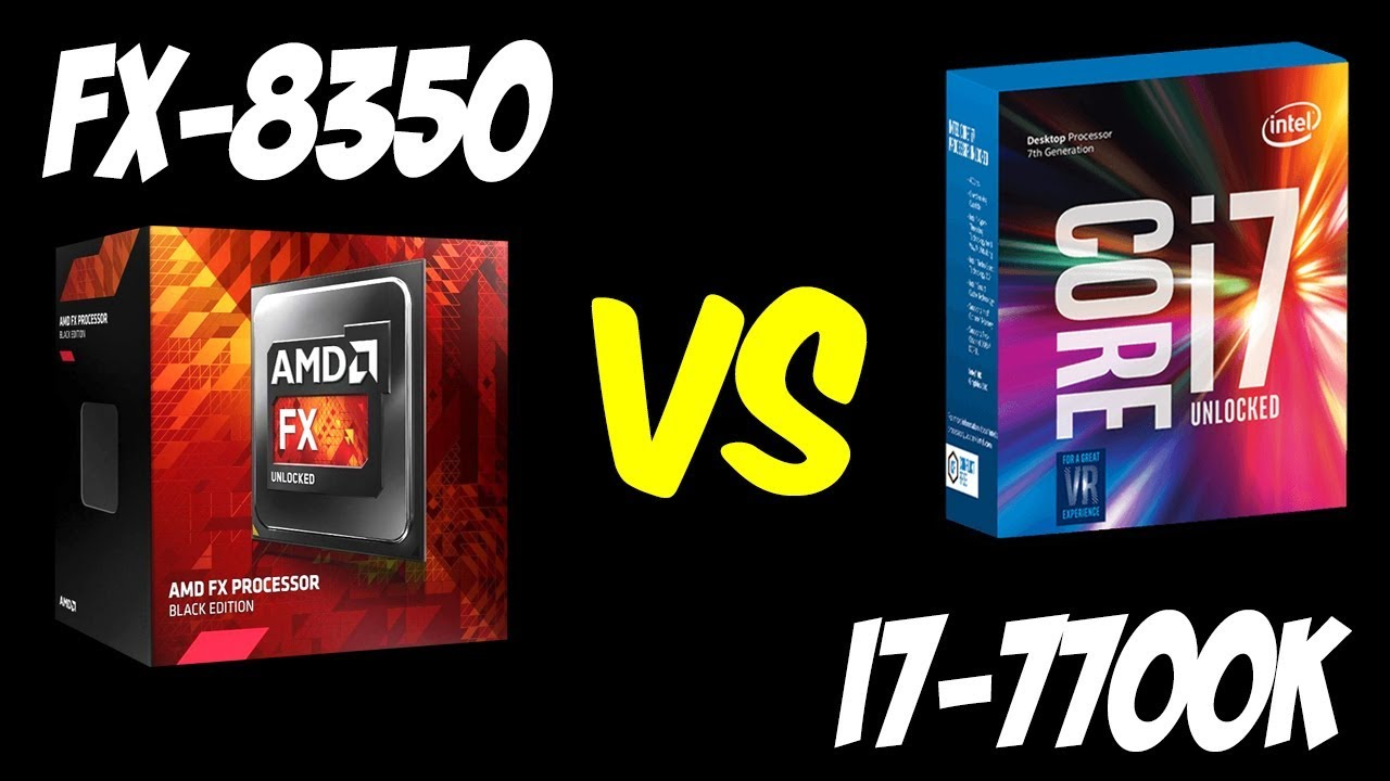 Amd Fx 8350 Vs I7 7700k Benchmarks Gaming Test 4k Youtube