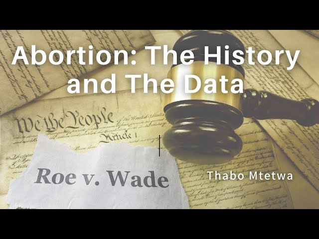 Abortion: The History and the Data Part 1