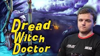 Dread (+solo) Witch Doctor stream 05.04.2015