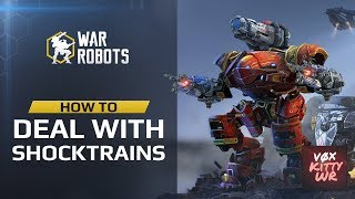 War Robots: How To Deal with Shocktrains | by Kitty WR