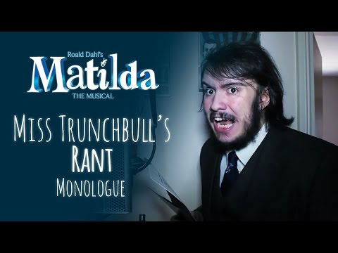 MATILDA - MISS TRUNCHBULL'S MONOLOGUE
