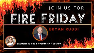 Fire Friday with Bryan Russi