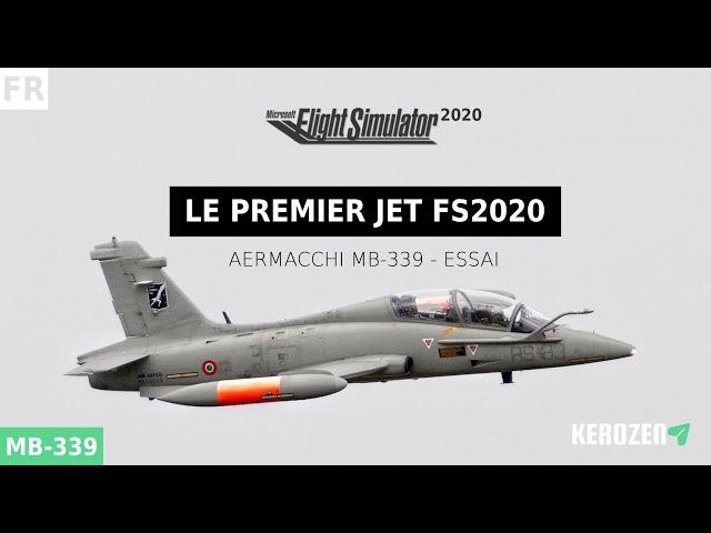 ESSAI DU PREMIER JET FLIGHT SIMULATOR 2020 : AERMACCHI MB-339